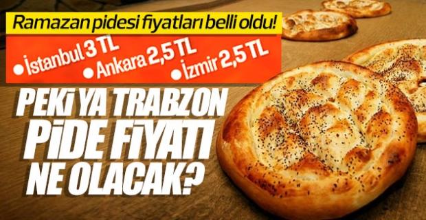 Ramazan pidesi fiyatları belli oldu! Peki ya Trabzon pide fiyatı ne olacak?