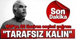 Teröristbaşı Abdullah Öcalan'dan HDP'ye 23 Haziran seçimi çağrısı: Tarafsız kalın