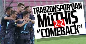 Trabzonspor'dan müthiş ''Comeback''