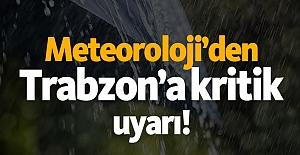 Meteoroloji'den Trabzon'a Kritik...