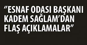 VAKFIKEBİR ESNAF ODASI BAŞKANI KADEM SAĞLAMDAN...