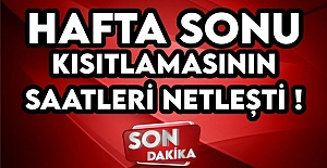 bYASAK SAATLERİ NETLEŞTİ/b
