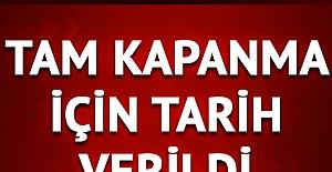 Son Dakika: Cumhurbaşkanı Erdoğan'dan tam kapanma açıklaması